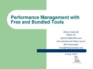Performance Management with Free and Bundled Tools