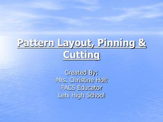 Pattern Layout, Pinning & Cutting