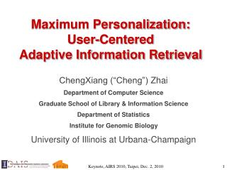Maximum Personalization: User-Centered  Adaptive Information Retrieval