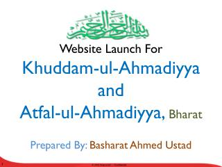 Website Launch For  Khuddam-ul-Ahmadiyya and  Atfal-ul-Ahmadiyya ,  Bharat