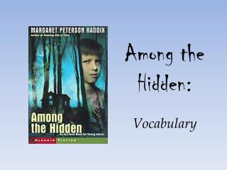 Among the Hidden: Vocabulary