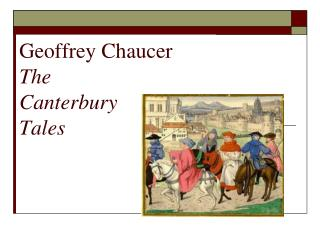 an overview of the canterbury tales by geoffrey chaucer -canterbury tales overviewpdf an overview of the canterbury tales insight into human nature in geoffrey chaucer.