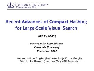 Recent Advances of Compact  Hashing for Large-Scale Visual Search