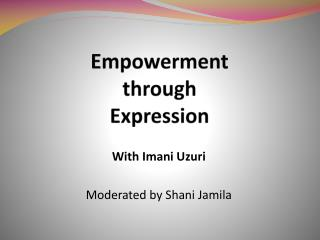Empowerment  through  Expression