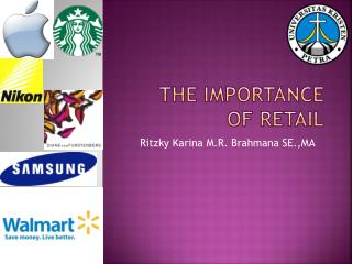 The Importance of Retail