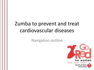 Zumba  to prevent and treat cardiovascular diseases