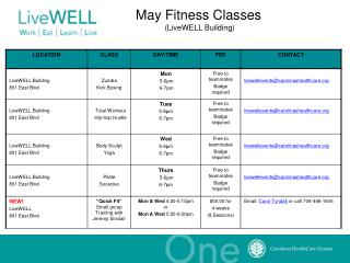 May Fitness Classes                     (LiveWELL Building)