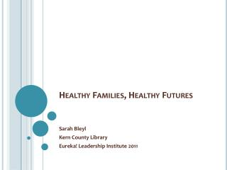 Healthy Families, Healthy Futures
