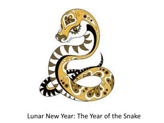 Lunar New Year: The Year of the Snake