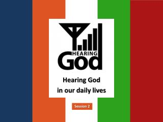 Hearing God in our daily lives