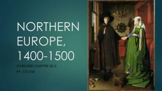 NORTHERN EUROPE, 1400-1500