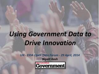 Using Government Data to Drive Innovation