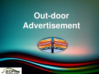 Outdoor advertisment tools