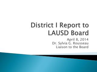 District I Report to LAUSD Board
