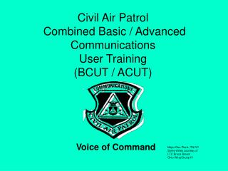 Civil Air Patrol   Combined Basic / Advanced Communications  User Training (BCUT / ACUT)