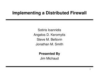 Implementing a Distributed Firewall
