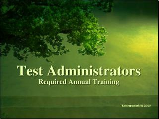 Test Administrators Required Annual Training