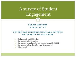 A survey of Student Engagement