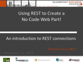 Using REST to Create a  No Code Web Part!