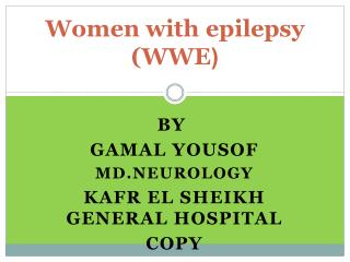 epilepsy Women with ( (WWE