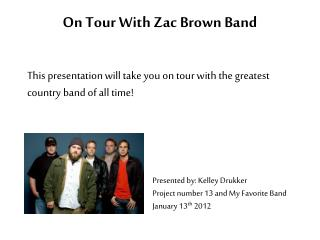 On Tour With Zac Brown Band