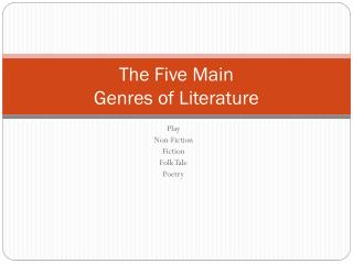 The Five Main Genres of Literature