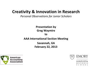 Creativity & Innovation in Research  Personal Observations for Junior Scholars
