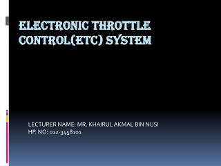 Electronic Throttle Control(ETC)  System