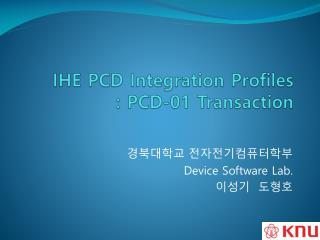 IHE PCD Integration Profiles : PCD-01 Transaction