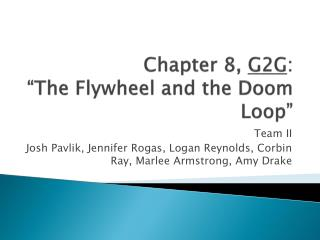 "Chapter 8,  G2G : ""The Flywheel and the Doom Loop"""