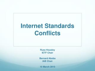 Internet Standards Conflicts