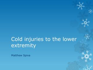 Cold injuries to the lower extremity