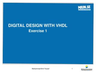digital design WITH vhdl Exercise 1