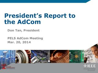 President's Report to the AdCom