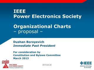 IEEE Power Electronics Society Organizational Charts – proposal –