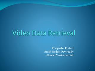 Video Data Retrieval