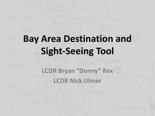 Bay Area Destination and Sight-Seeing Tool
