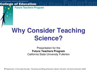 Why Consider Teaching Science?