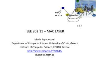 IEEE 802.11 – MAC LAYER Maria Papadopouli