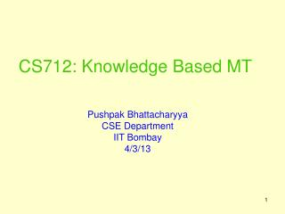 CS712: Knowledge Based MT