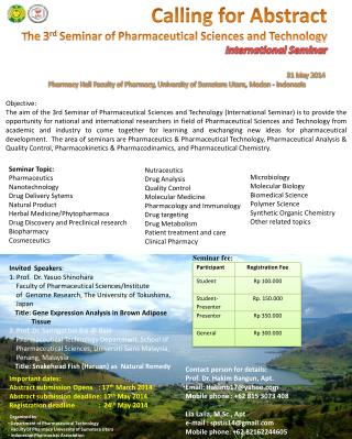 31 May  2014 Pharmacy Hall Faculty of Pharmacy, University of Sumatera  Utara, Medan  - Indonesia