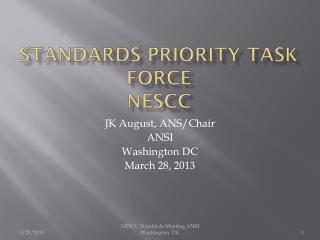 Standards Priority Task Force NESCC