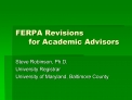 FERPA Revisions  for Academic Advisors