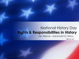 National History Day Rights & Responsibilities in History