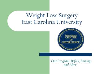Weight Loss Surgery  East Carolina University