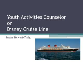 Youth Activities Counselor  on  Disney Cruise Line