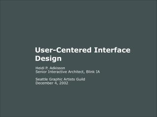 User-Centered Interface Design