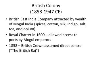 British Colony (1858-1947 CE)
