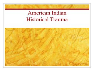 American Indian  Historical Trauma
