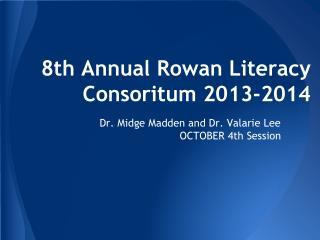 8th Annual Rowan Literacy Consoritum 2013-2014